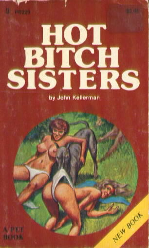 HOT BITCH SISTERS by John Kellerman