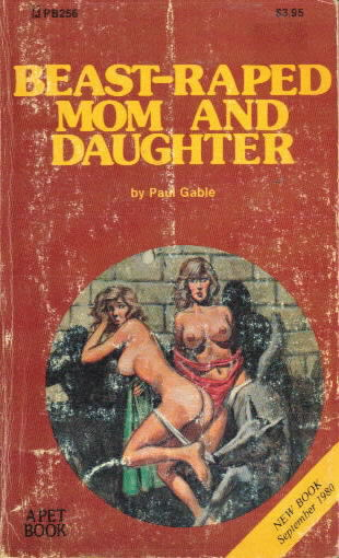 BEAST-RAPED MOM AND DAUGHTER by Paul Gable