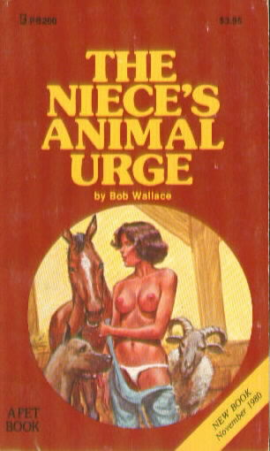 THE NIECE'S ANIMAL URGE by Bob Wallace