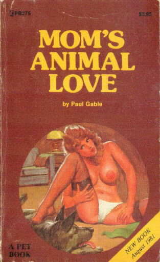 MOM'S ANIMAL LOVE by Paul Gable