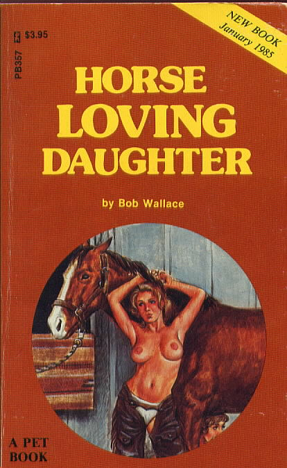 HORSE LOVING DAUGHTER by Bob Wallace