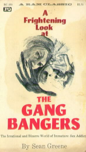 THE GANG BANGERS by Sean Greene