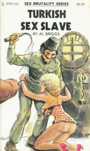 TURKISH SEX SLAVE Al Briggs SXB-101 (1976) FINE MINUS/AS NEW $50/SOLD