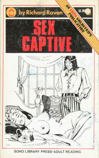SEX CAPTIVE by Richard Raven