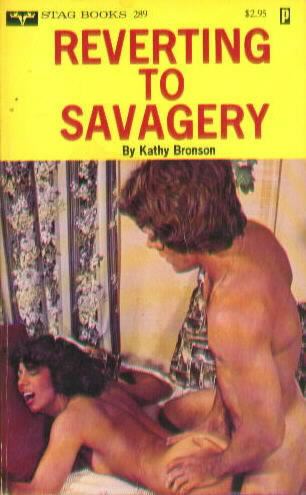 REVERTING TO SAVAGERY by Kathy Bronson