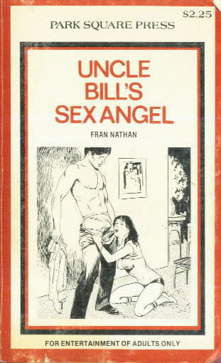 UNCLE BILL'S SEX ANGEL Fran Nathan