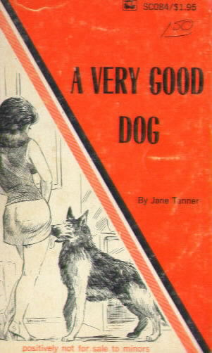 A VERY GOOD DOG by Jane Tanner