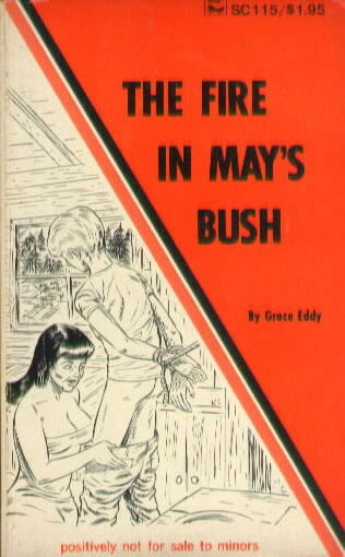 THE FIRE IN MAY'S BUSH by Grace Eddy
