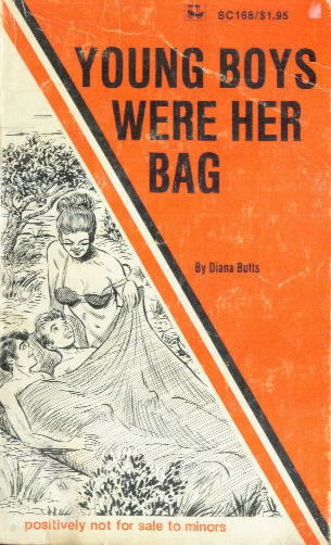 YOUNG BOYS WERE HER BAG Diana Butts