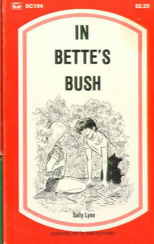 IN BETTE'S BUSH by Sally Lynn