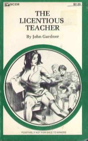 THE LICENTIOUS TEACHER by John Gardner
