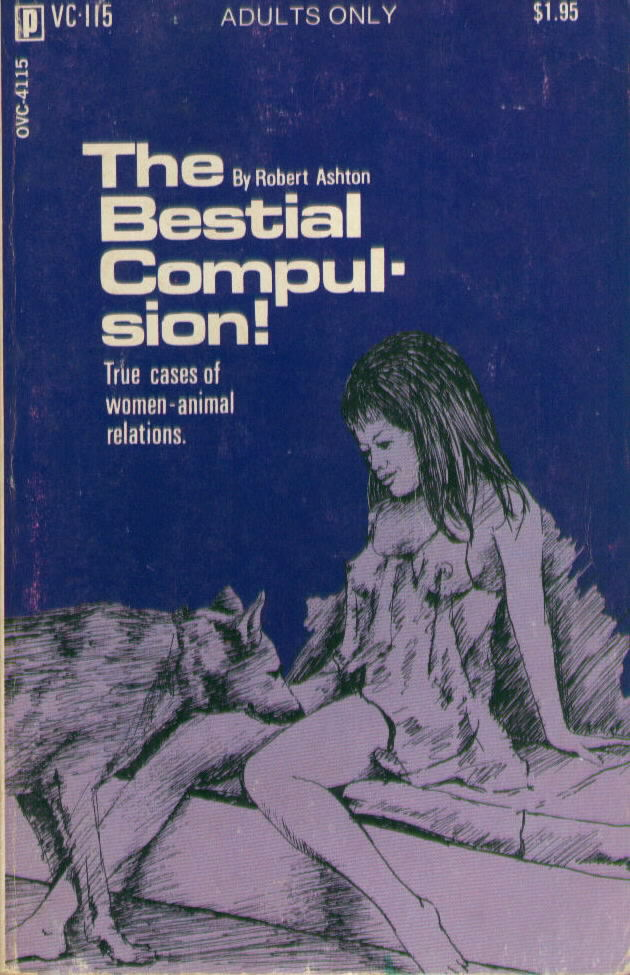THE BESTIAL COMPULSION by Robert Ashton