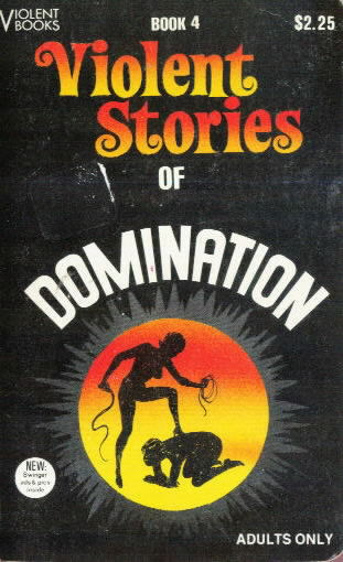 VIOLENT STORIES OF DOMINATION