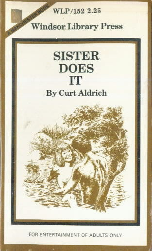 SISTER DOES IT by Curt Aldrich