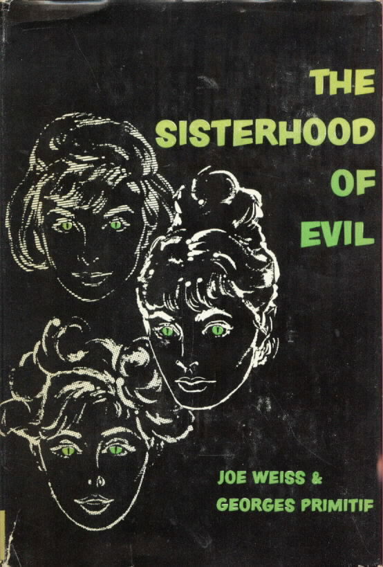THE SISTERHOOD OF EVIL