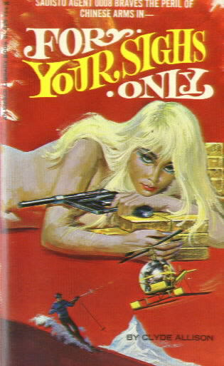 FOR YOUR SIGHS ONLY by Clyde Allison (Pseudonym of William Knoles)