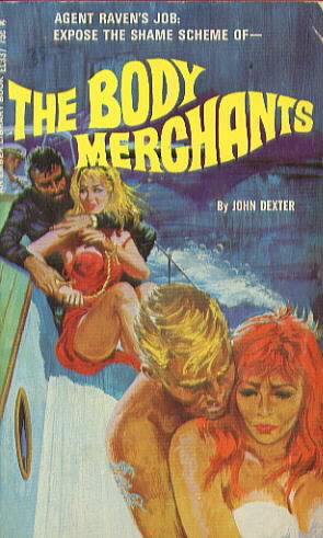 EL 337 THE BODY MERCHANTS by John Dexter (William Knoles)