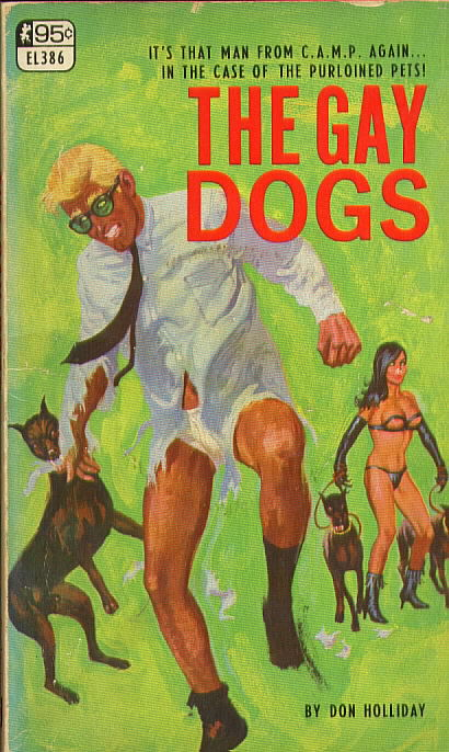THE GAY DOGS by Don Holliday (Victor J. Banis)