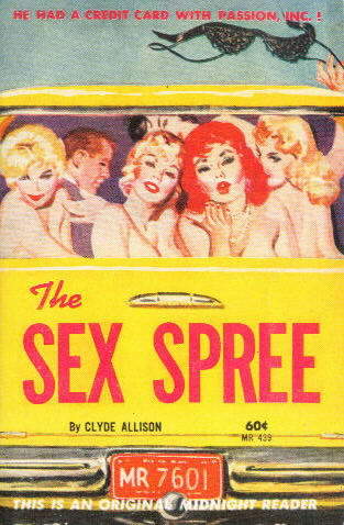 THE SEX SPREE by Clyde Allison (William Knoles)