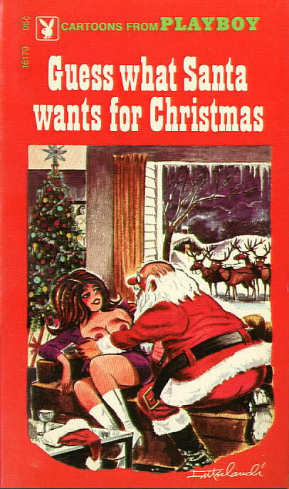 GUESS WHAT SANTA WANTS FOR CHRISTMAS, Cartoons from Playboy
