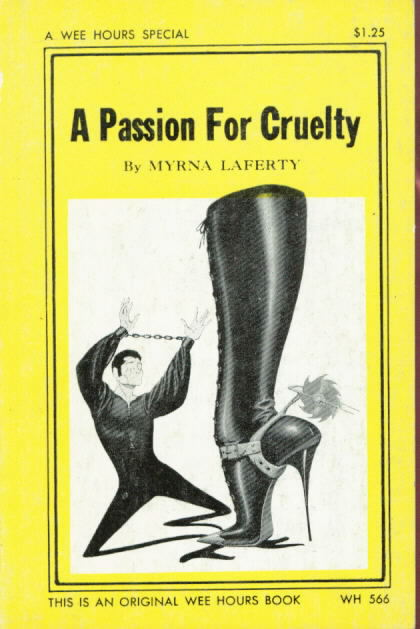 A PASSION FOR CRUELTY