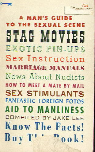 A MAN'S GUIDE TO STAG MOVIES, EXOTIC PIN-UPS etc. by Jake Lee