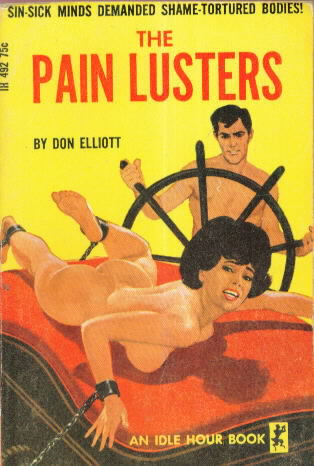 THE PAIN LUSTERS by Don Elliott (Robert Silverberg)