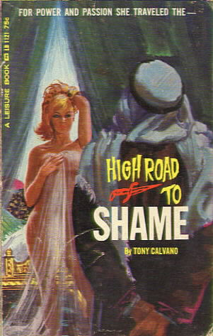 LB 1121 HIGH ROAD TO SHAME by Tony Calvano (Pseudonym of Thomas Ramirez)