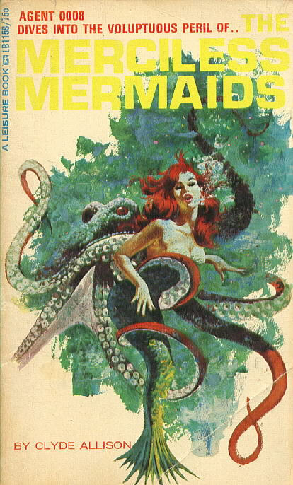 THE MERCILESS MERMAIDS by Clyde Allison( William Knoles)