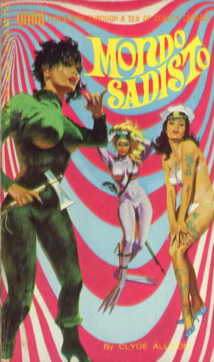 MONDO SADISTO by Clyde Allison( William Knoles)
