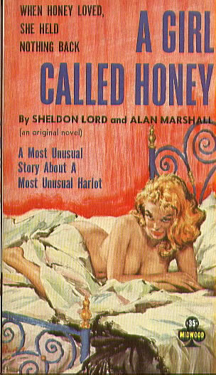 A GIRL CALLED HONEY by Sheldon Lord  and Alan Marshall (pseudonyms of Donald Westlake and Lawrence Block)