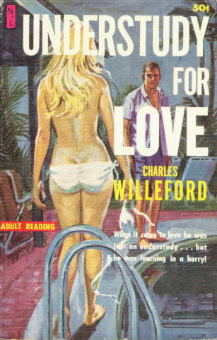 UNDERSTUDY FOR LOVE BY Charles Willeford