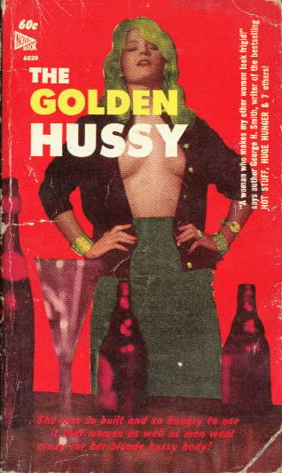 THE GOLDEN HUSSY George H. Smith