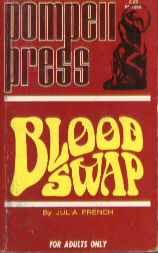 BLOOD SWAP by Julia French