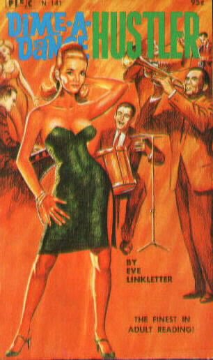 DIME A DANCE HUSTLER by Eve Linkletter