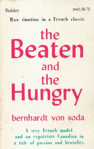 THE BEATEN AND THE HUNGRY