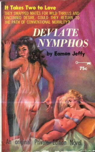 DEVIATE NYMPHOS by Eamon Jeffy
