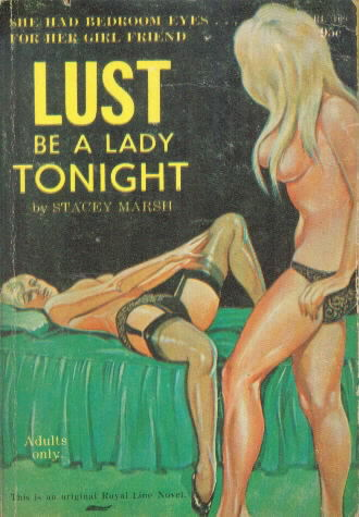 LUST BE A LADY TONIGHT!